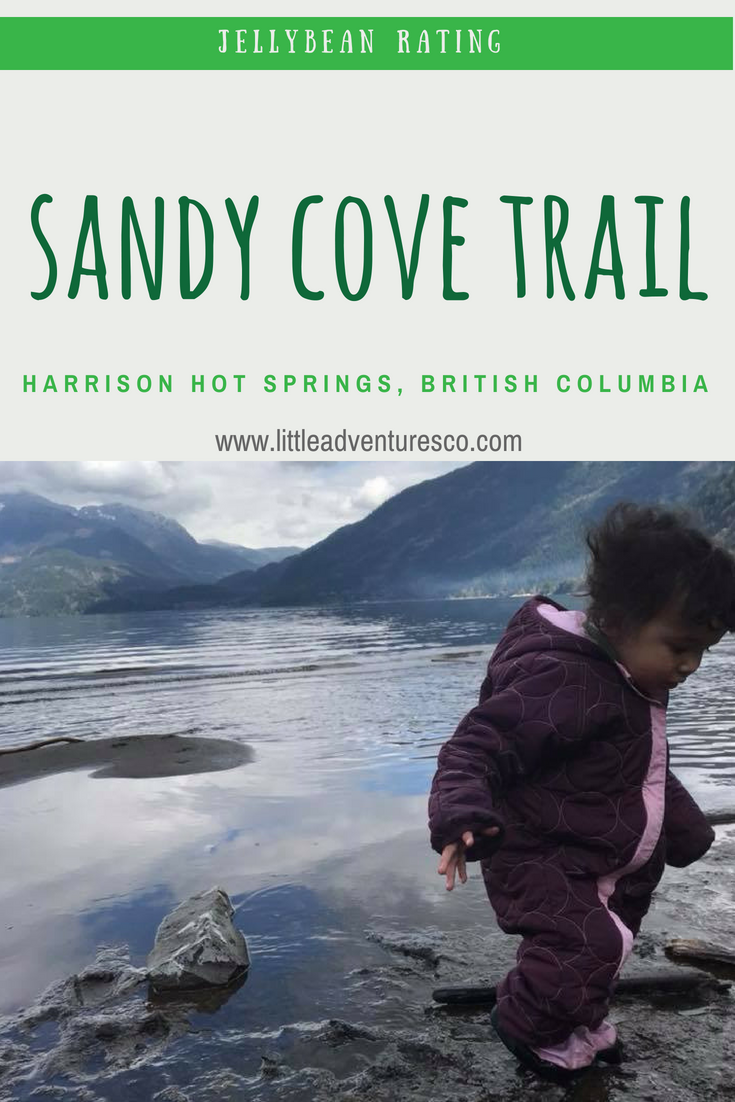 Jellybean Rating: Sandy Cove Trail, Harrison Hot Springs, British Columbia! #hiking #kidsoutside #naturekids
