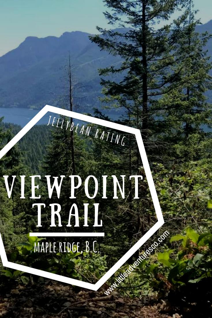 Viewpoint Trail- Golden Ears Park, Maple Ridge, British Columbia
