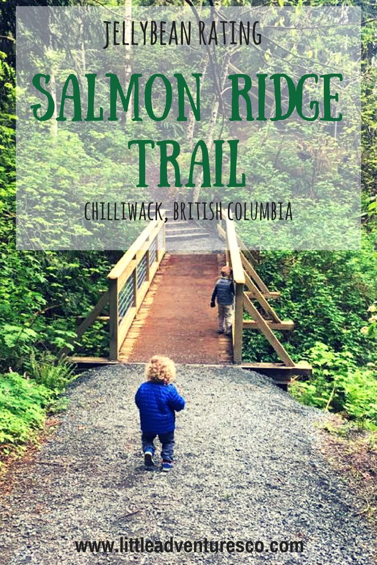 Jellybean Rating: Salmon Ridge Trail, Chilliwack, British Columbia