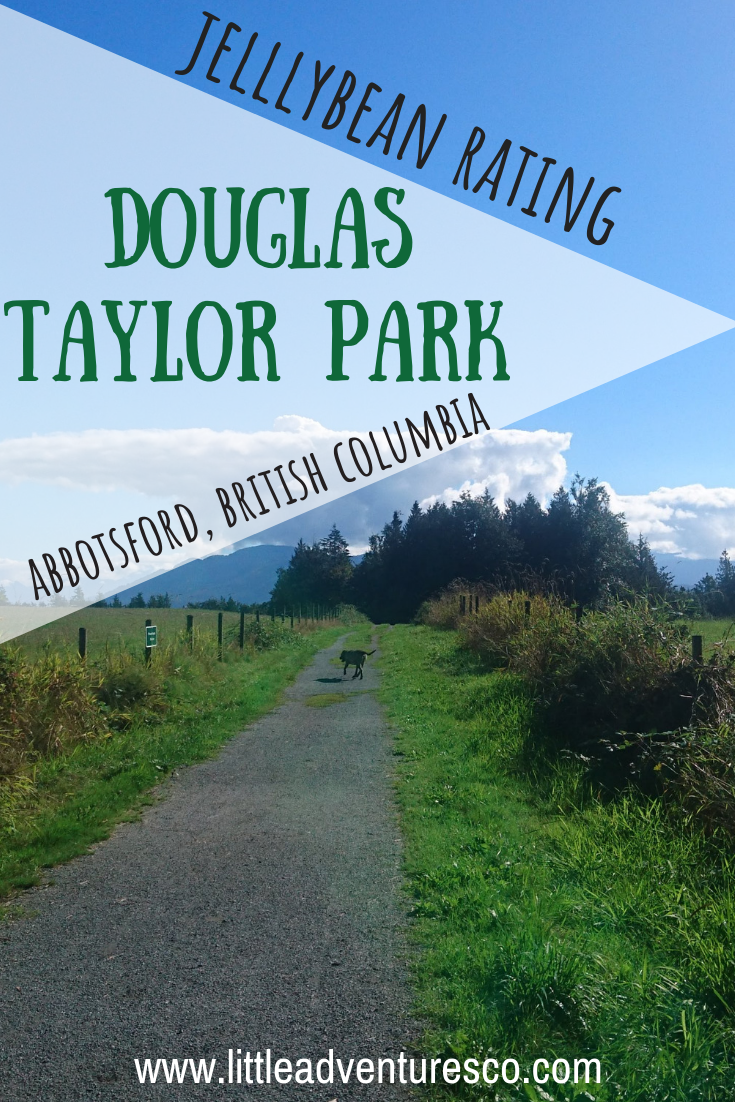 If you drive a short distance out of central Abbotsford you'll find one of the most beautiful parks in the city-Douglas Taylor Park!