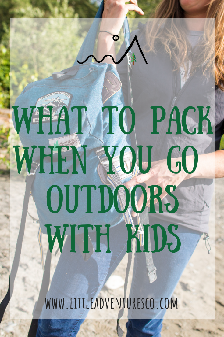 You want to get your kids out of the house, but you don't know what to bring with you. This is what you need to pack to go outdoors with kids!