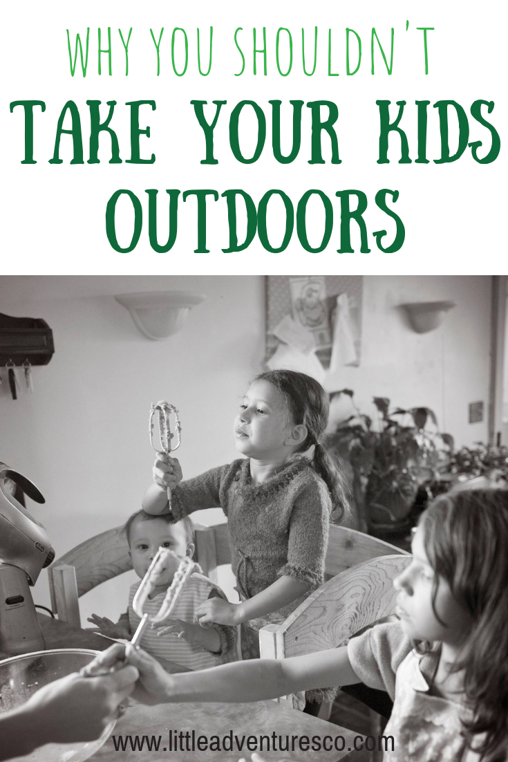 There are some reasons for when you shouldn't take your kids outside. They are far and few between, but they definitely apply!