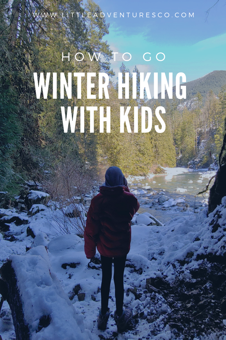 Winter hiking with kids requires a bit more preparation than hiking with kids on warm, sunny days. Here's our top advice for winter hiking with your kids!